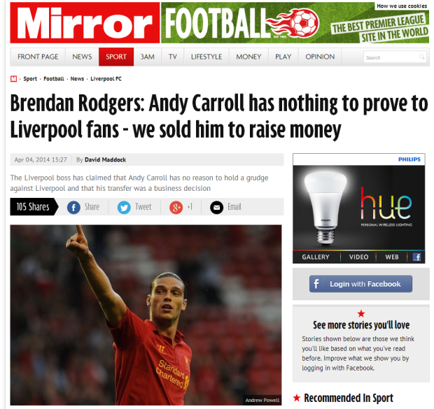 140404_Brendan Rodgers  Andy Carroll has nothing to prove to Liverpool fans   we sold him to raise money   Mirror Online